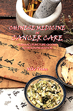 CHINESE MEDICINE IN CANCER CARE
